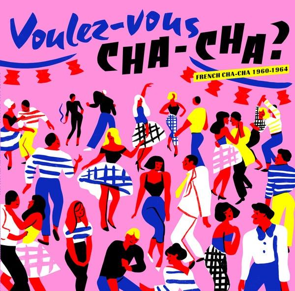 V/A: Voulez-Vous Cha-Cha?: French Cha-Cha 1960-1964 LP
