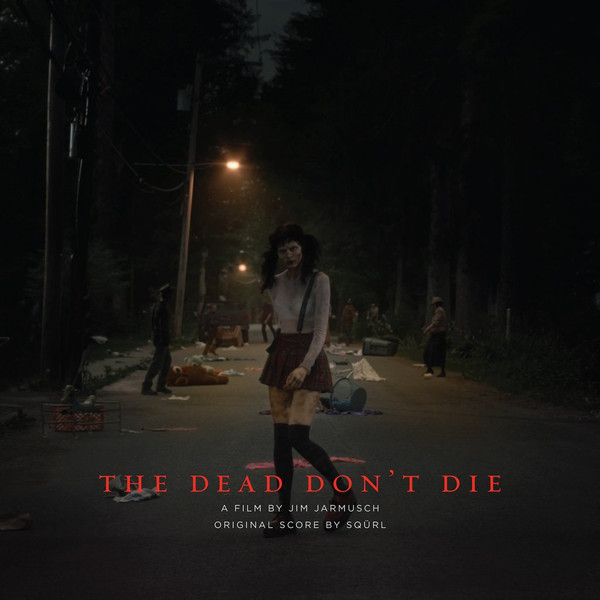 SQÜRL: The Dead Don't Die (Original Score) (Red Splatter on Green) LP
