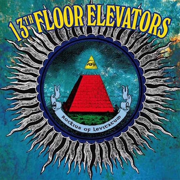 13TH FLOOR ELEVATORS: Rockius Of Levitatum LP