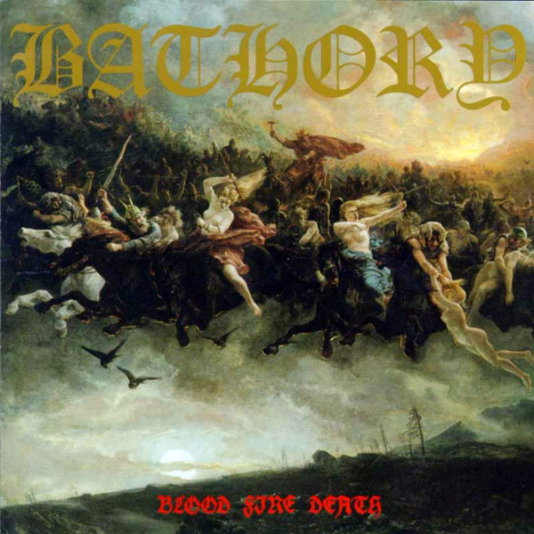 BATHORY: Blood Fire Death LP
