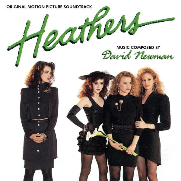 DAVID NEWMAN: Heathers (Soundtrack) (Neon Green Vinyl) LP