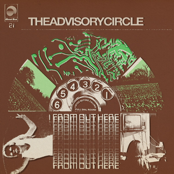 THE ADVISORY CIRCLE: From Out Here LP
