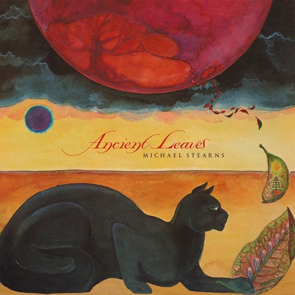 MICHAEL STEARNS: Ancient Leaves LP