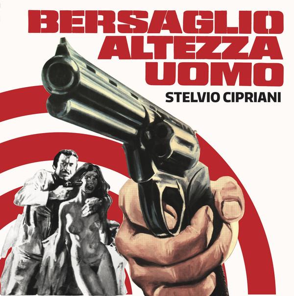 """STELVIO CIPRIANI (performed by Goblin): Bersaglio Altezza Uomo 7"""""""