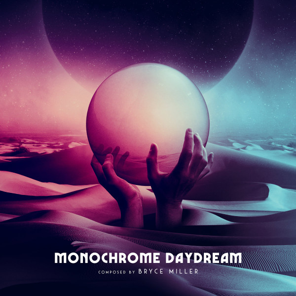 BRYCE MILLER: Monochrome Daydream (Godzilla Claw Cream) LP