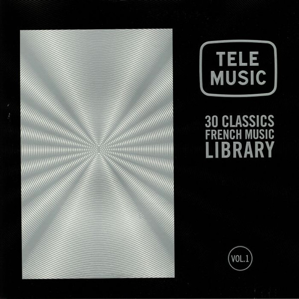 V/A: Tele Music - 30 Classics French Music Library Vol.1 2LP