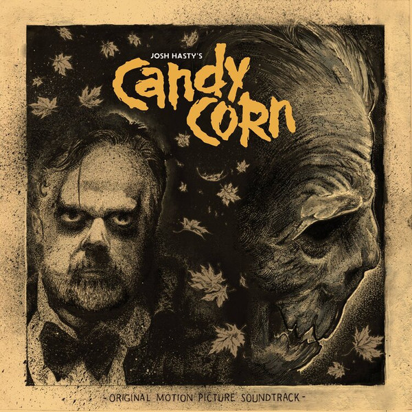 JOSH HASTY & MICHAEL BROOKER: Candy Corn (Original Motion Picture Soundtrack) LP