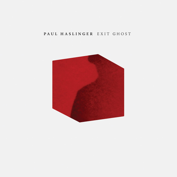 PAUL HASLINGER: Exit Ghost LP