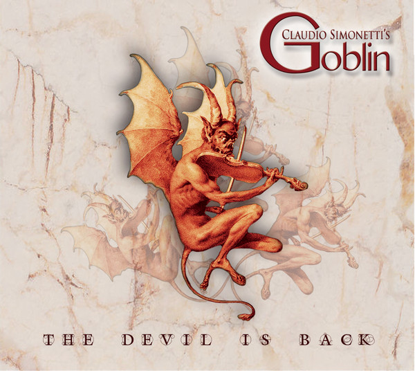 CLAUDIO SIMONETTI'S GOBLIN: The Devil Is Back CD