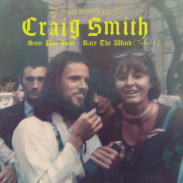 CRAIG SMITH: Sam Pan Boat/Race The Wind (Take 1) 7""