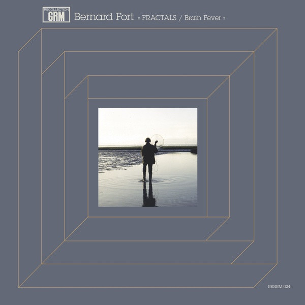 BERNARD FORT: Fractals / Brain Fever LP