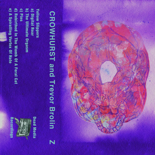 CROWHURST AND TREVOR BROLIN: Brolin Z Cassette