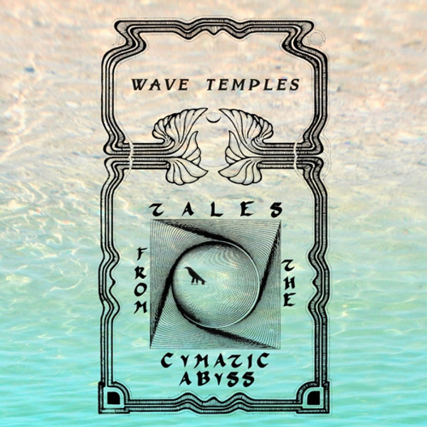 WAVE TEMPLES: Tales From The Cymatic Abyss Cassette