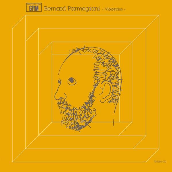 BERNARD PARMEGIANI: Violostries LP