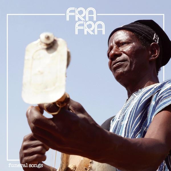 FRA FRA: Funeral Songs LP