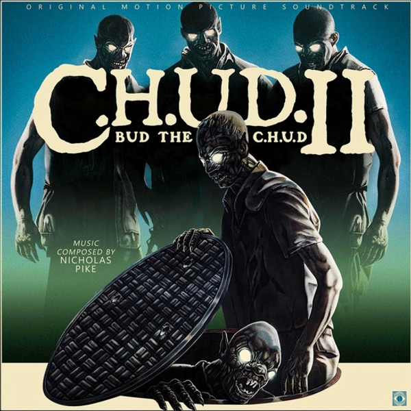 NICHOLAS PIKE: C.H.U.D. II: Bud the C.H.U.D. OST LP
