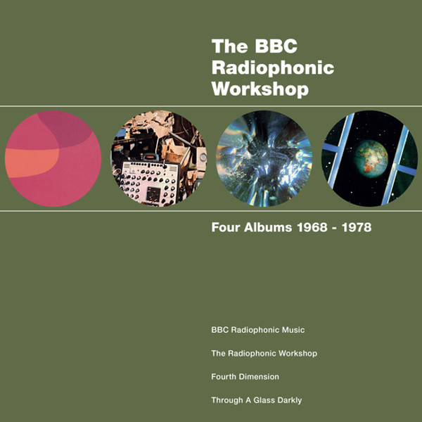 THE BBC RADIOPHONIC WORKSHOP: Four Albums 1968 - 1978 6CD