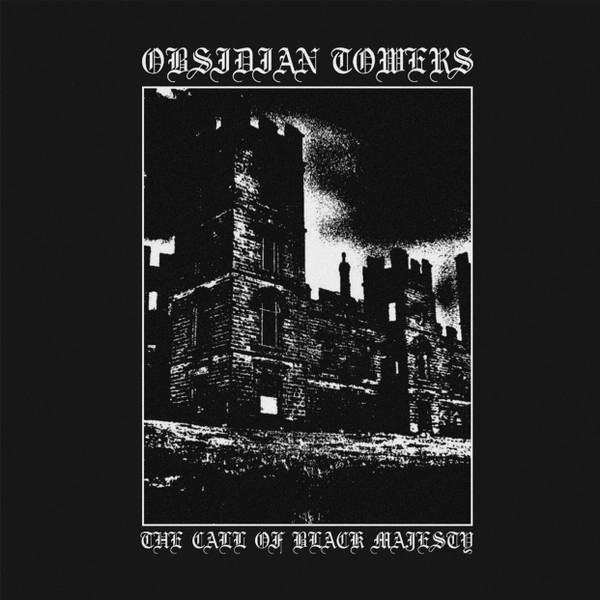 OBSIDIAN TOWERS: Call of Black Majesty CD
