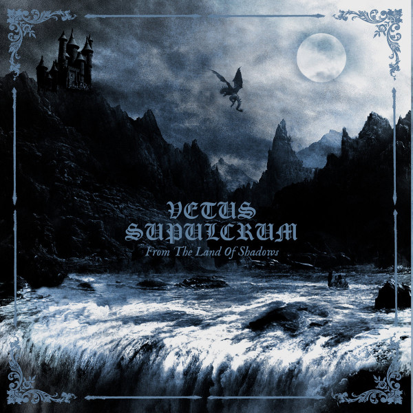 VETUS SUPULCRUM: From the Land of Shadows CD