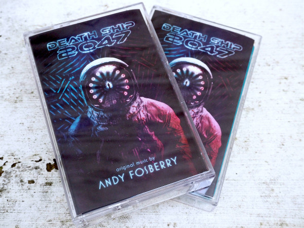 ANDY FOSBERRY: Death Ship 2047 (Space Spatter) Cassette