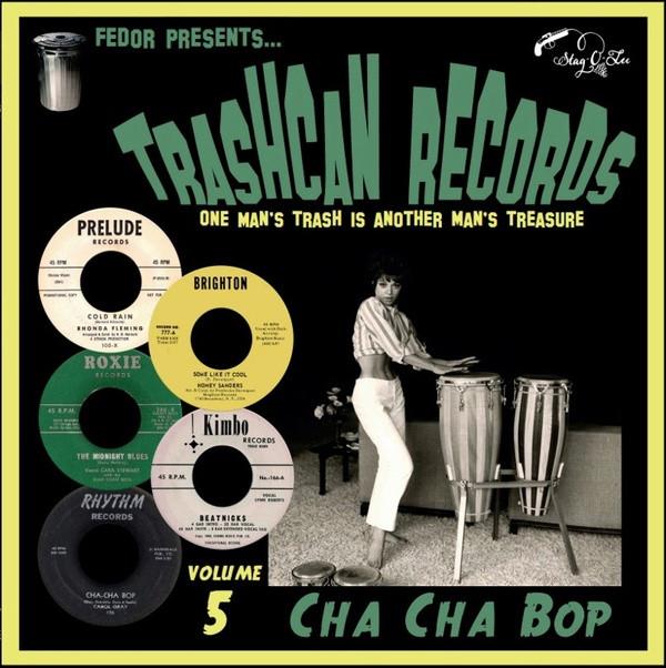 "V/A: Trashcan Records Volume 5: Cha Cha Bop 10"""
