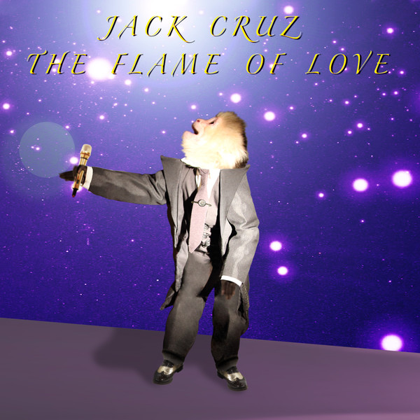 DAVID LYNCH FEATURING JACK CRUZ: The Flame of Love 7""
