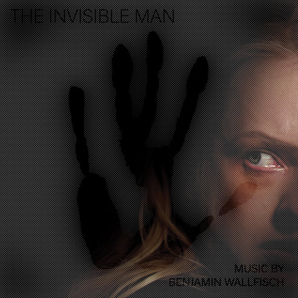 BENJAMIN WALLFISCH: The Invisible Man (Original Motion Picture Soundtrack) 2LP