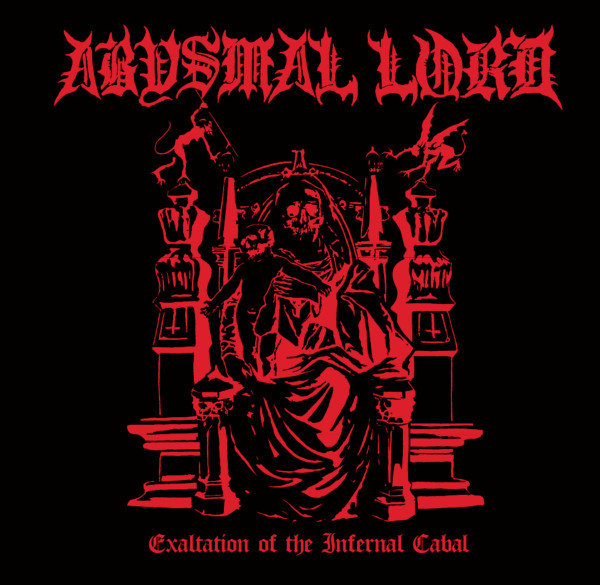 ABYSMAL LORD: Exaltation Of The Infernal Cabal LP