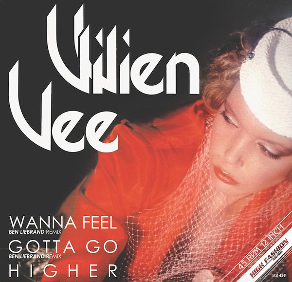 "VIVIEN VEE: Wanna Feel / Gotta Go / Higher (Ben Liebrand Remixes) 12"""