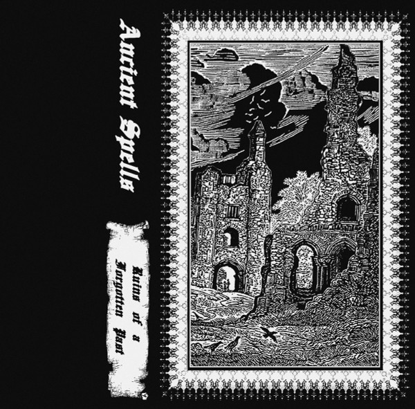 ANCIENT SPELLS: Ruins Of A Forgotten Past Cassette