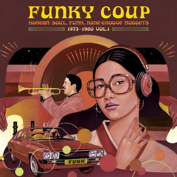 V/A: Funky Coup: Korean Soul, Funk & Rare Groove Nuggets 1973-1980, Vol. 1 2LP