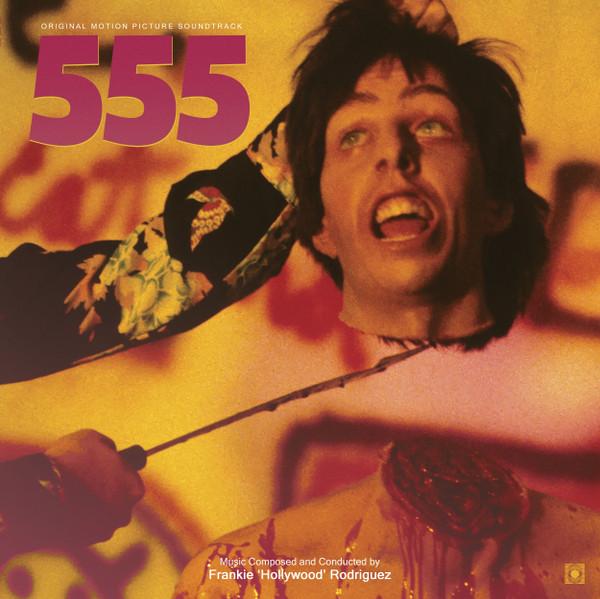 "FRANKIE ""HOLLYWOOD"" RODRIGUEZ: 555 LP"