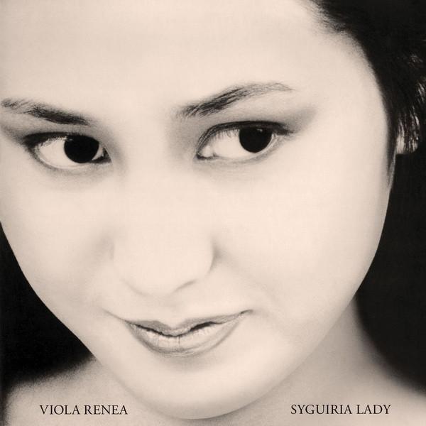 VIOLA RENEA: Syguiria Lady LP