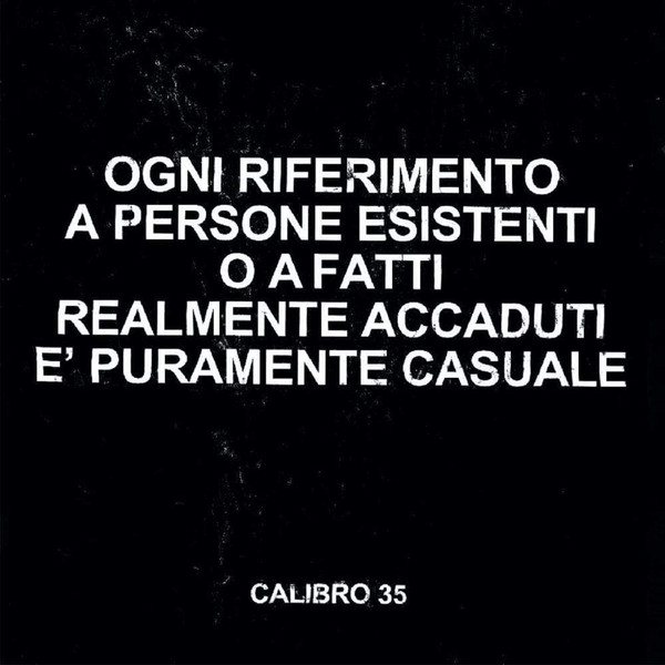 CALIBRO 35: Any Resemblance To Real Persons Or Actual Facts Is Purely Coincidental LP
