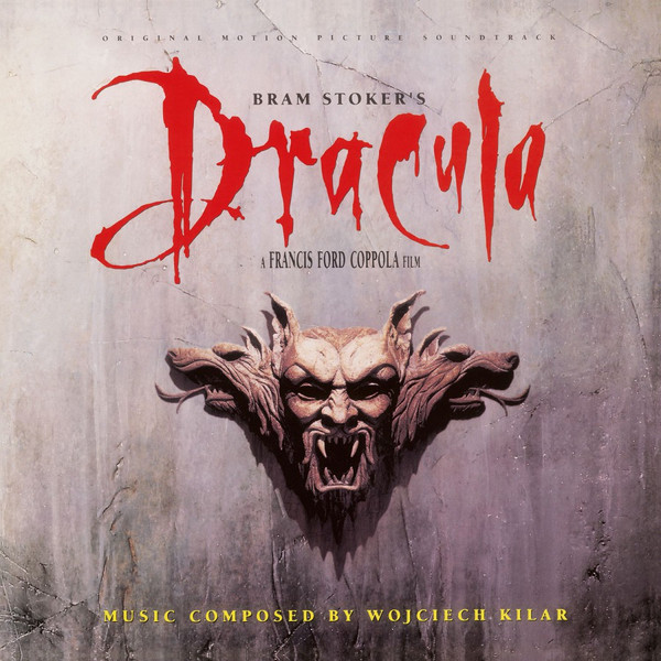 WOJCIECH KILAR: Bram Stoker's Dracula (Original Motion Picture Soundtrack) LP