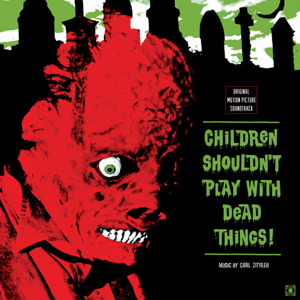 CARL ZITTRER: Children Shouldn't Play With Dead Things (1972) OST LP