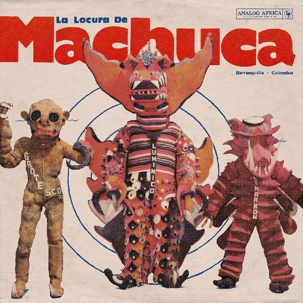 V/A: La Locura de Machuca LP