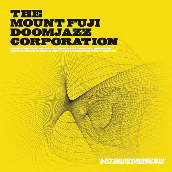 "THE MOUNT FUJI DOOMJAZZ CORPORATION: Anthropomorphic (Indie Exclusive) 2x12"""