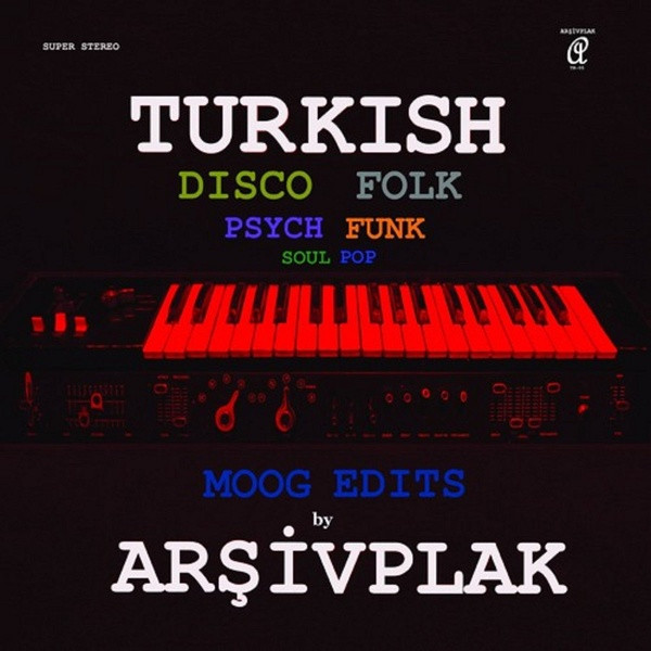 ARSIVPLAK: Moog Edits (Turkish Disco Folk) LP