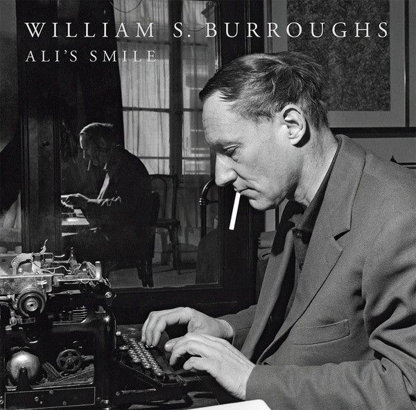 WILLIAM S. BURROUGHS: Ali's Smile LP