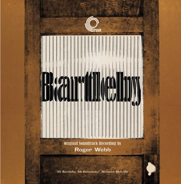 ROGER WEBB: Bartleby: The Original Soundtrack Recording