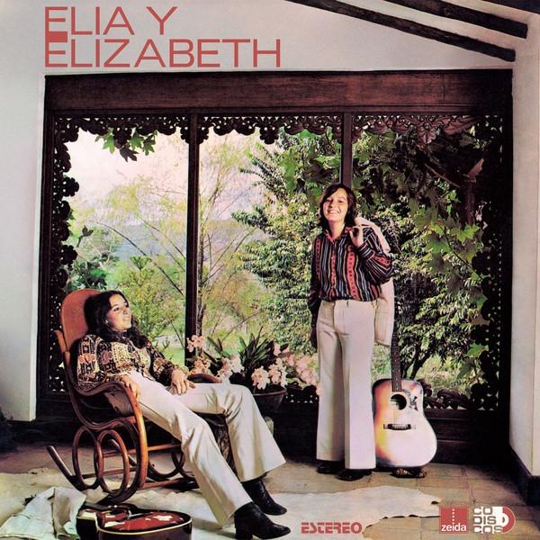 ELIA Y ELIZABETH: Elia Y Elizabeth LP