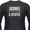 Asshole Not Just A Word, A Lifestyle
