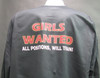 Girls Wanted All Positions Will Train! on a Black Shirt.