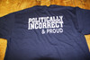 POLITICALLY INCORRECT and PROUD Biker T-Shirts.JPG