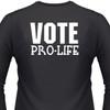 Vote Pro-Life Biker T-Shirt