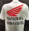Traveling on a wind and a prayer white Tshirt