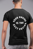Your Vagina is the Best Vagina T-Shirt