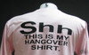 Shh. This is my Hangover Pink Shirt