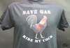 save gas ride my black shirt